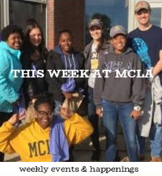 this week at mcla - weekly events & happenings