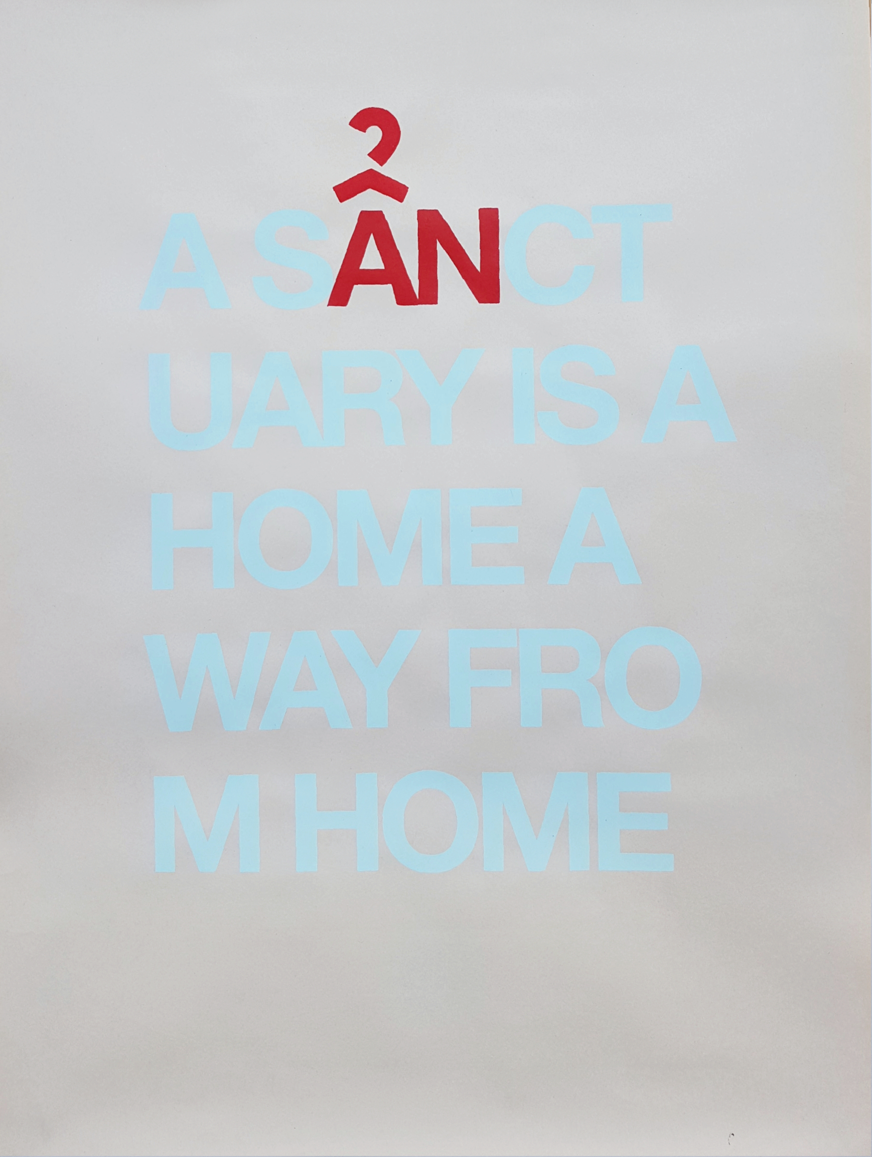 """A sẩnctuary is a home away from home"" poster"