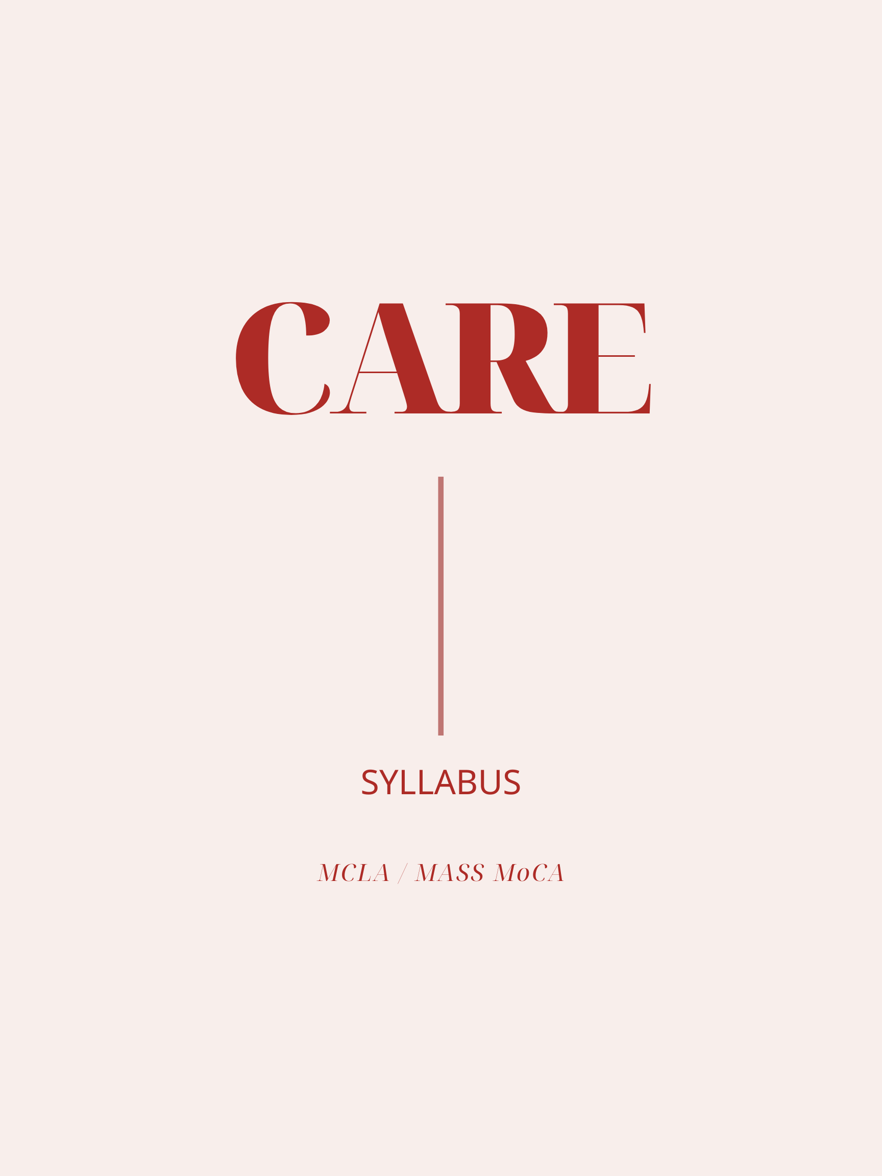 CARE SYLLABUS, a new justice-oriented public education and community resource, aims to explore the meaning and discourse around the concept of care through a multi-modal website with curated modules, original text, media, recordings, and virtual live events.